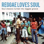 Reggae Loves Soul - Undisputed Records
