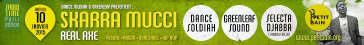 SHOWTIME Paris Edition - SKARRA MUCCI - REAL AXE - Greenleaf Sound / Dance Soldiah / Selecta Djabba