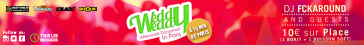 Weedy Weedy - Afterwork Dancehall in Paris - DJ FckAround & guests