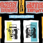 2._Dennis_Brown___Gregory_Isaacs_-_No_Contest.jpg