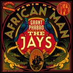 Grant_Phabao_and_The_Jays-African_Man_EP.jpg