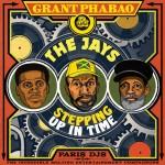 Grant_Phabao_and_The_Jays-Stepping_Up_In_Time_EP.jpg