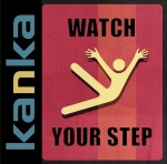 Kanka-WatchYourStep-VisuelHD.jpg