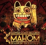 Mahom_Skankin_Session_Flower_Coast_Records_.jpg