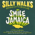 Silly_Walks_Discotheque_Smile_Jamaica.jpg
