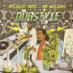 Specialist_Moss_ft_Mr_Williamz_Dubstyle.jpg