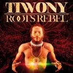 Tiwony-RootsRebel-coverHD.jpg