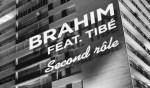 Brahim_feat_Tibe_-_Second_Role_-_19_DEC_2014.jpg