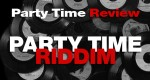 pARTY-tIME-RIDDIM-review-6-jan-2016.jpg